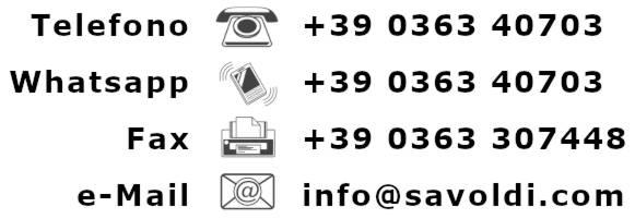 Come contattarci: tel. +39036340703, fax. +390363307448, Whatsapp +39036340703, email info @ savoldi com
